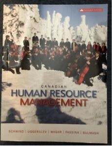 HRM: Canadian human resource management, 11th edition, Schwind
