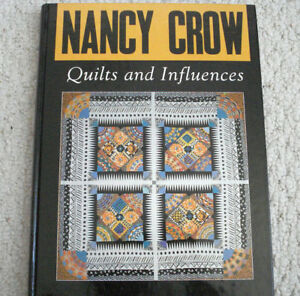 Quilts And Influences by Nancy Crow- contemporary quilting