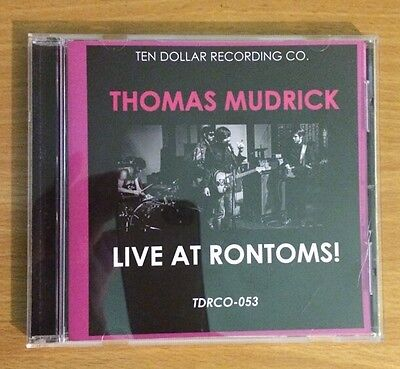 Live At Rontoms  By Thomas Mudrick  Cd  Ten Dollar