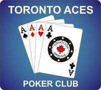 TONIGHTS GAME AT TORONTO ACES POKER CLUB  - NLH TOURNAMENTS