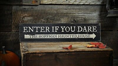 Halloween Enter Sign (Custom Enter If You Dare! Sign - Rustic Hand Made Halloween Wooden)