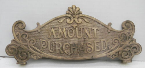 Brass Cash register Amount Purchased top sign for scroll model crank machine