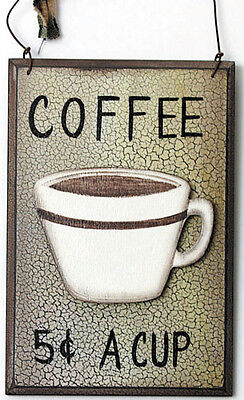 COFFEE 5C CUP country primitive 3 layer kitchen cafe decor wall plaque sign