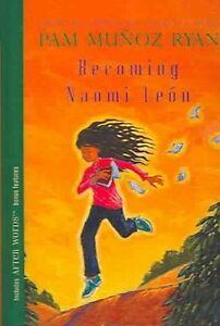 USED (GD) Becoming Naomi Leon by Pam Munoz Ryan