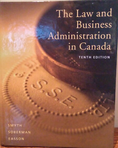 The Law and Business Admin in Canada Textbook