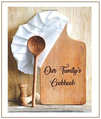 (Our Family Blank Recipe Journal Cooking Book Write In Cookbook Diary)