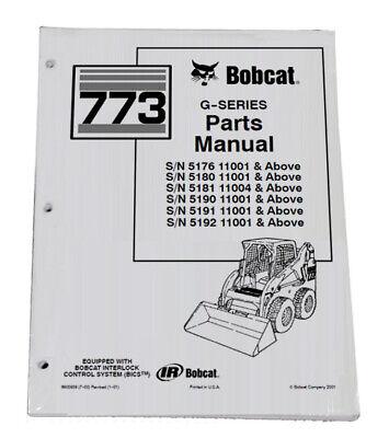 Bobcat 773 G Series Skid Steer Parts Catalog Manual - Part Number 6900939