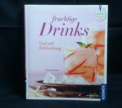 fruchtige Drinks - Lust auf Erfrischung von Regine Stroner