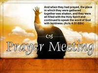 Weekly Prayer Meetings... at Moncton House Church!