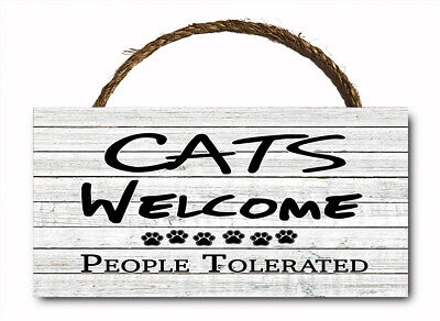 Cats Welcome People Tolerated Hanging Wood Plaque Wall Sign Funny WW 12x6 Cat Wall Plaque