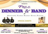 CHURCH GRAND OPENING AND FREE DINNER , BRANTFORD. ON