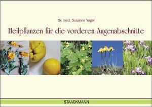Vogel, Susanne - Heilpflanzen für die vorderen Augenabschnitte /3