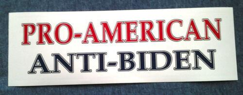 PRO-AMERICAN ANTI-BIDEN Bumper Sticker M/T