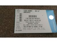 Will be missed Bullet for my Valentine ticket