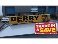 New DOE Approved Taxi Roof Sign, Northern Ireland, Derry, N ireland, Taxi Hood, trade in old sign