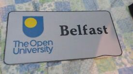 The Open University Belfast genuine sign