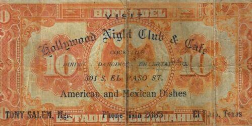 "1913 Mexico 10 Pesos Chihuahua  Pic#133 W/1930s OVERPRINT ""HOLLYWOOD NIGHT CLUB"""