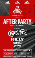 TANGO LEAGUE AFTER PARTY 2 TICKETS/ KILLY/CMDWN/CARNAGE $90