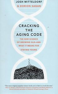 CRACKING THE AGING CODE GROWING OLD & STAYING YOUNG SAVE $34 London Ontario image 1