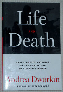 Life and Death book by Andrea Dworkin .. Clean,SmokeFree