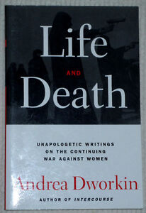 Life and Death book by Andrea Dworkin .. Clean,SmokeFree Cambridge Kitchener Area image 1