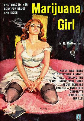 AD45 Vintage 1950's Marijuana Girl Drugs Novel Poster A4 Re-Print