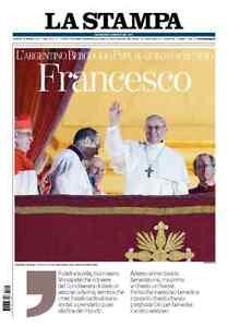 La-Stampa-FRANCESCO-14-marzo-2013-L-039-ascesa-di-Papa-Francesco