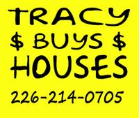 Tracy Buys Houses 226-214-0705
