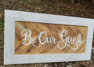Be Our Guest-and other custom signs