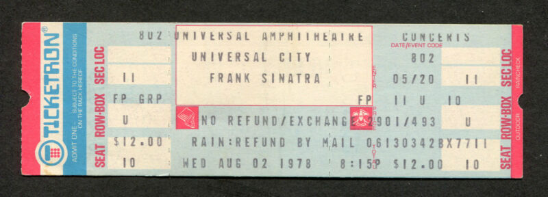 1978 Frank Sinatra Unused Concert Ticket Universal City CA Fly Me To The Moon