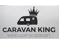 CARAVANS&MOTORHOMES WANTED4CASH. CaravanKING. Webuyanycaravan. Anything considered