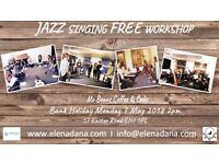 JAZZ singing FREE workshop