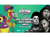 ELROW TOWN 2x Tickets for Saturday 18th August 2019