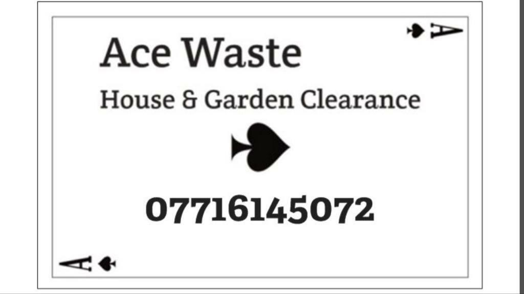 ♠️ Ace waste ♠️ House & Garden clearance