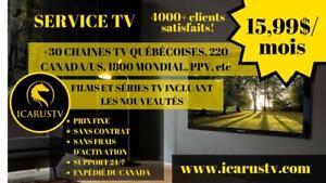 SERVICE TV 15.99$/mois SATISFACTION GARANTIE! 60 Postes Québecois, 1800 Mondiaux , Films & Série en Fr, Sports et PPV!