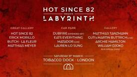 Labyrinth presents Hot since 82 @ Tobacco Dock. VIP Tickets for sale £40. Collect @ venue.
