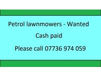 *Lawnmowers Wanted* - All conditions welcome - Free collection *Cash paid *