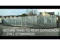 YARD TO RENT, CARS OR VANS STORAGE, CONTAINERS, GORSEINON SWANSEA