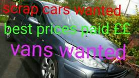 Scrap cars wanted and vans wanted