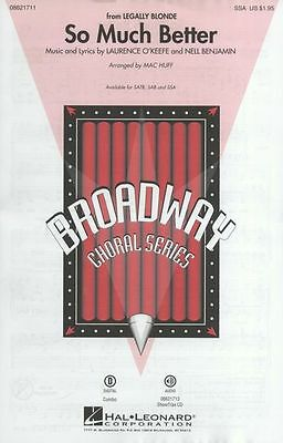 So Much Better Legally Blonde SSA Sing Vocal Choral Voice SHEET Music
