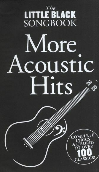The Little Black Songbook: More Acoustic Hits