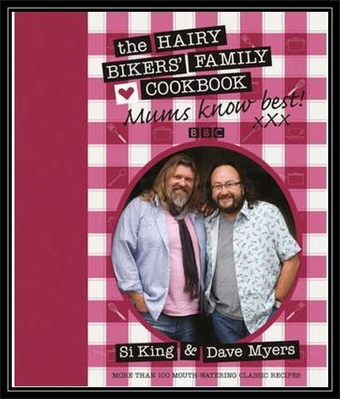 """""""MUMS KNOW BEST"""" THE HAIRY BIKERS' FAMILY COOKBOOK -NEW"""
