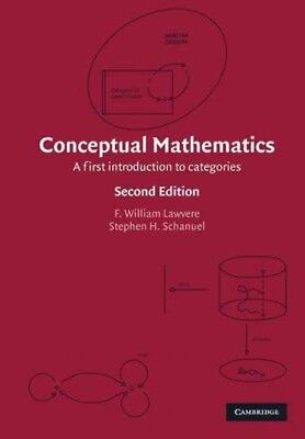 Conceptual Mathematics : A First Introduction to Categories, Paperback by