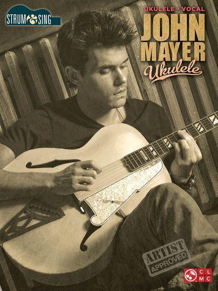 John Mayer Strum & Sing Learn to Play Love Soon Ukulele UKE Music Book