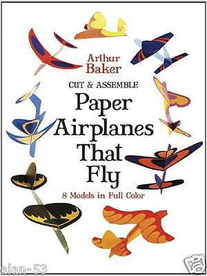 PAPER AIRPLANES that FLY ~ 8 FULL COLOR MODELS ~ CUT & ASSEMBLE ~ GR8 BOY TOY! - Toys That Fly