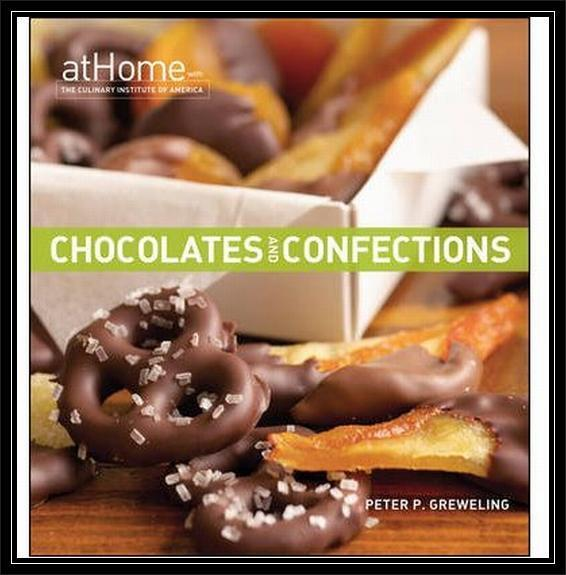 CHOCOLATES & CONFECTIONS - PETER GREWELING-*BRAND NEW