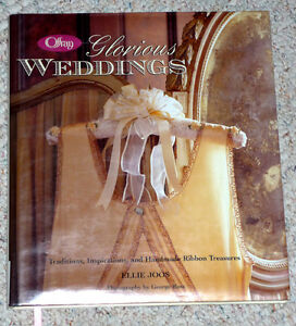 Glorious Weddings book : Traditions, Inspirations,Handmade Cambridge Kitchener Area image 1