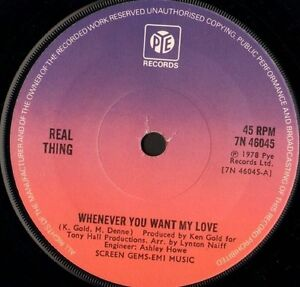 REAL-THING-whenever-you-want-my-love-7-WS-EX-uk-pye-7N46045