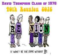 David Thompson Class of 1976 40th Reunion
