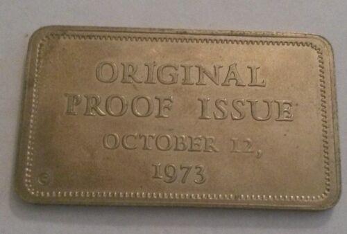 1973 Columbus Mint Orignal Proof Issue Nickel Art Bar - NOT .999 SILVER!!!!